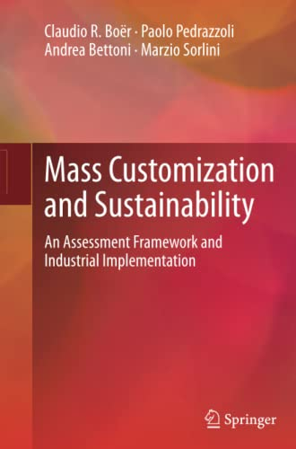 9781447158349: Mass Customization and Sustainability: An assessment framework and industrial implementation