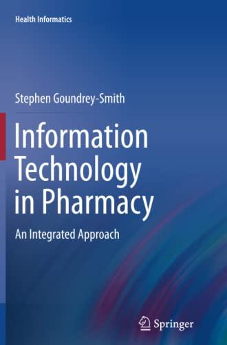 9781447158370: Information Technology in Pharmacy: An Integrated Approach (Health Informatics)