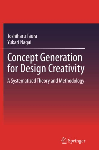 9781447158646: Concept Generation for Design Creativity: A Systematized Theory and Methodology