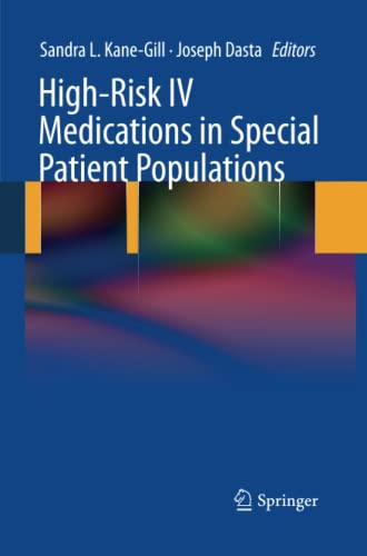 9781447158684: High-Risk IV Medications in Special Patient Populations