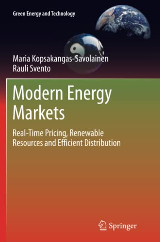 9781447158820: Modern Energy Markets: Real-Time Pricing, Renewable Resources and Efficient Distribution (Green Energy and Technology)