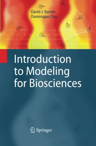 9781447159070: Introduction to Modeling for Biosciences