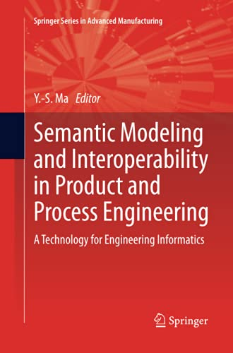 Semantic Modeling and Interoperability in Product and Process Engineering: A Technology for ...