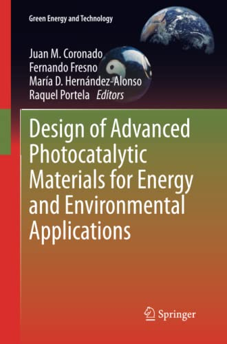 9781447159179: Design of Advanced Photocatalytic Materials for Energy and Environmental Applications (Green Energy and Technology)
