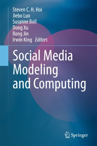 9781447159360: Social Media Modeling and Computing