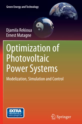 9781447159438: Optimization of Photovoltaic Power Systems: Modelization, Simulation and Control (Green Energy and Technology)