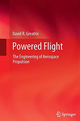 9781447159476: Powered Flight: The Engineering of Aerospace Propulsion