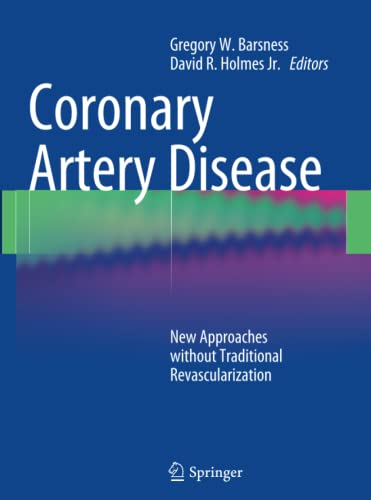 9781447159575: Coronary Artery Disease: New Approaches without Traditional Revascularization