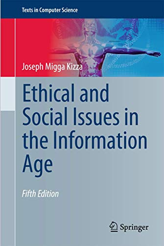 9781447159728: Ethical and Social Issues in the Information Age (Texts in Computer Science)