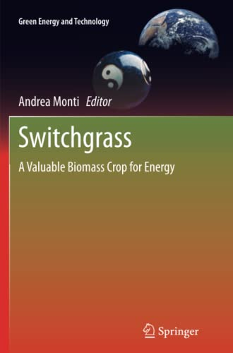 9781447159759: Switchgrass: A Valuable Biomass Crop for Energy (Green Energy and Technology)