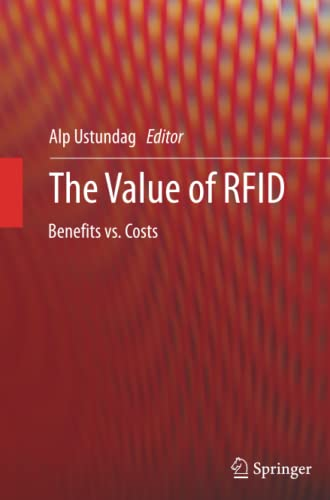 9781447159827: The Value of RFID: Benefits vs. Costs