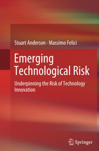 9781447159933: Emerging Technological Risk: Underpinning the Risk of Technology Innovation