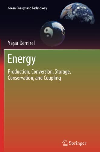 9781447160472: Energy: Production, Conversion, Storage, Conservation, and Coupling (Green Energy and Technology)