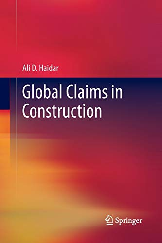 9781447160489: Global Claims in Construction