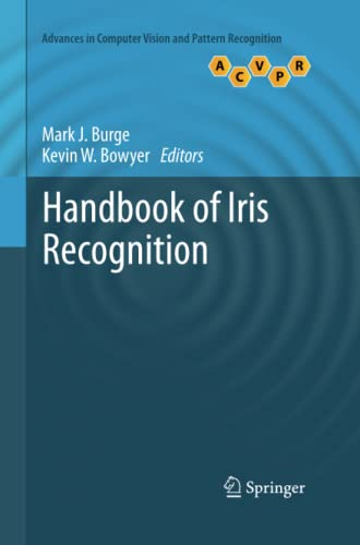 9781447160618: Handbook of Iris Recognition (Advances in Computer Vision and Pattern Recognition)