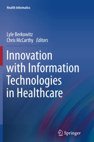 9781447160663: Innovation with Information Technologies in Healthcare (Health Informatics)