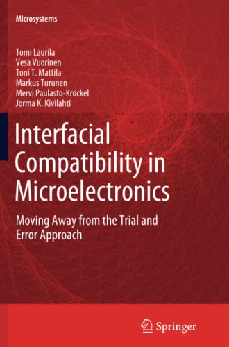 9781447160687: Interfacial Compatibility in Microelectronics: Moving Away from the Trial and Error Approach (Microsystems)