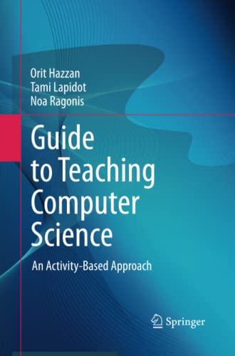 9781447160694: Guide to Teaching Computer Science: An Activity-Based Approach