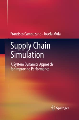 9781447160786: Supply Chain Simulation: A System Dynamics Approach for Improving Performance