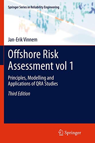 9781447160823: Offshore Risk Assessment vol 1.: Principles, Modelling and Applications of QRA Studies (Springer Series in Reliability Engineering)