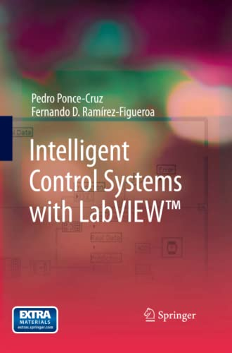 "Intelligent Control Systems with LabVIEWâ""¢: Ponce-Cruz, Pedro"