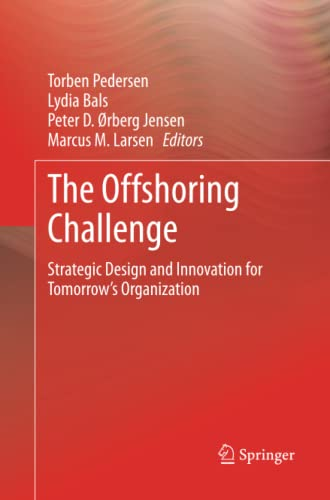 9781447161202: The Offshoring Challenge: Strategic Design and Innovation for Tomorrow's Organization