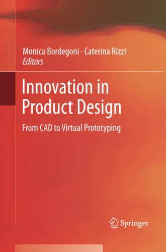 9781447161875: Innovation in Product Design: From CAD to Virtual Prototyping