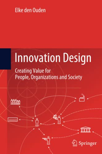 9781447162087: Innovation Design: Creating Value for People, Organizations and Society