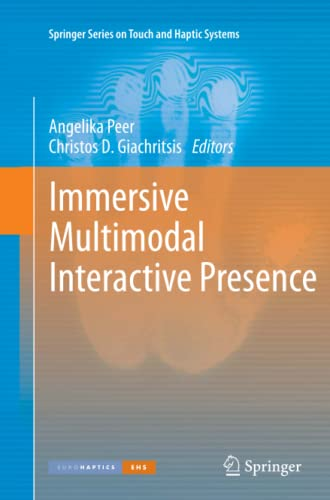9781447162131: Immersive Multimodal Interactive Presence (Springer Series on Touch and Haptic Systems)
