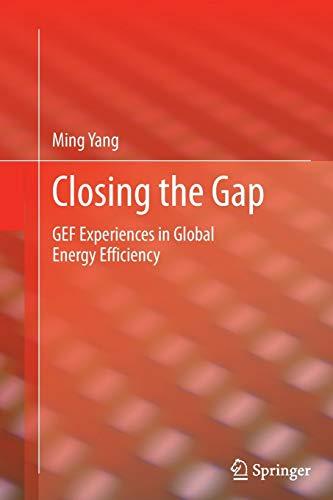 9781447162230: Closing the Gap: GEF Experiences in Global Energy Efficiency