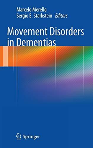 Movement Disorders in Dementias: Marcelo Merello (editor),