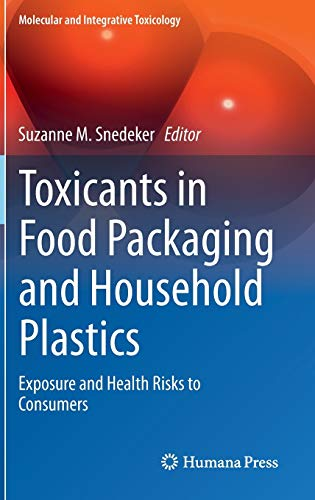 Toxicants in Food Packaging and Household Plastics: Exposure and Health Risks to Consumers (...