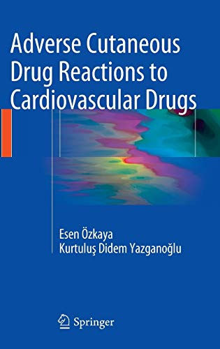 9781447165354: Adverse Cutaneous Drug Reactions to Cardiovascular Drugs