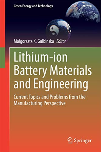 Lithium-ion Battery Materials and Engineering: Malgorzata K. Gulbinska