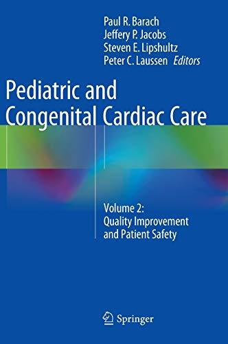 Pediatric and Congenital Cardiac Care: Paul Barach