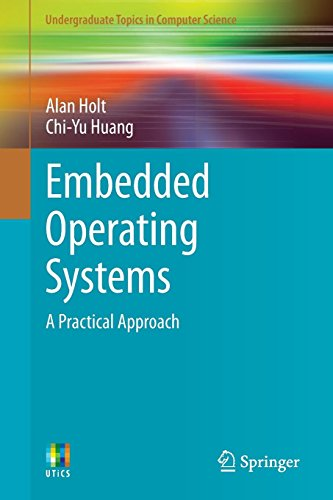 9781447166023: Embedded Operating Systems: A Practical Approach (Undergraduate Topics in Computer Science)