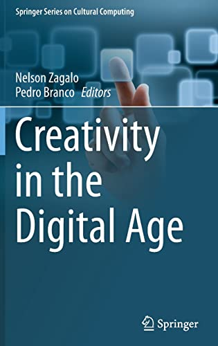 9781447166801: Creativity in the Digital Age (Springer Series on Cultural Computing)