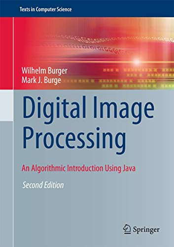 9781447166832: Digital Image Processing: An Algorithmic Introduction Using Java (Texts in Computer Science)