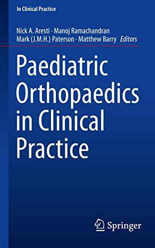 9781447167679: Paediatric Orthopaedics in Clinical Practice
