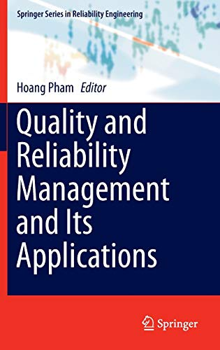 9781447167761: Quality and Reliability Management and Its Applications (Springer Series in Reliability Engineering)