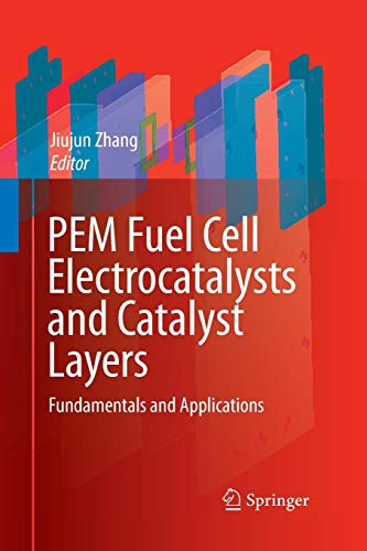 9781447168478: PEM Fuel Cell Electrocatalysts and Catalyst Layers: Fundamentals and Applications