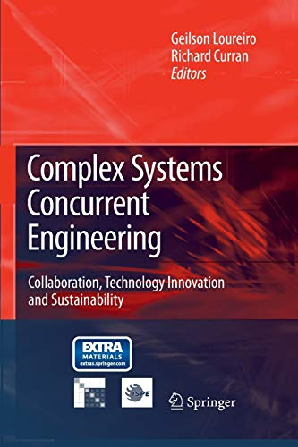 9781447168539: Complex Systems Concurrent Engineering: Collaboration, Technology Innovation and Sustainability