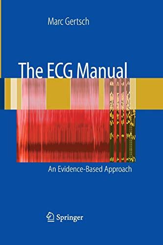 9781447168584: The ECG Manual: An Evidence-Based Approach