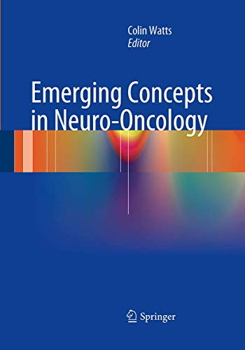 9781447169215: Emerging Concepts in Neuro-Oncology