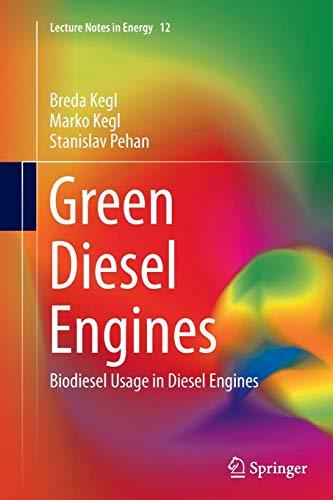 9781447169390: Green Diesel Engines: Biodiesel Usage in Diesel Engines (Lecture Notes in Energy)