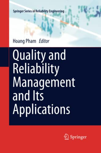 9781447169826: Quality and Reliability Management and Its Applications (Springer Series in Reliability Engineering)