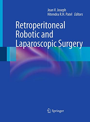 9781447171416: Retroperitoneal Robotic and Laparoscopic Surgery