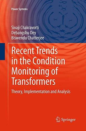9781447171676: Recent Trends in the Condition Monitoring of Transformers: Theory, Implementation and Analysis (Power Systems)