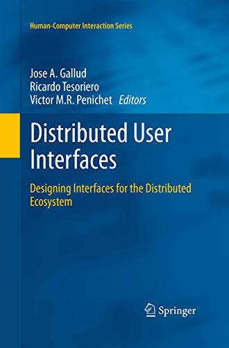 9781447171744: Distributed User Interfaces: Designing Interfaces for the Distributed Ecosystem (Human–Computer Interaction Series)