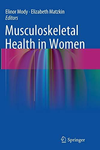 Musculoskeletal Health in Women: ELINOR MODY